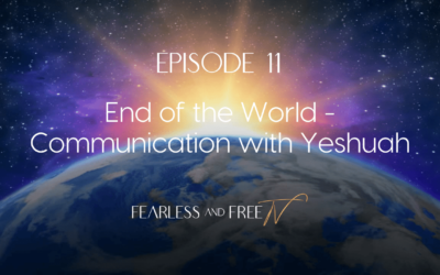 End of the World – Communication with Yeshuah