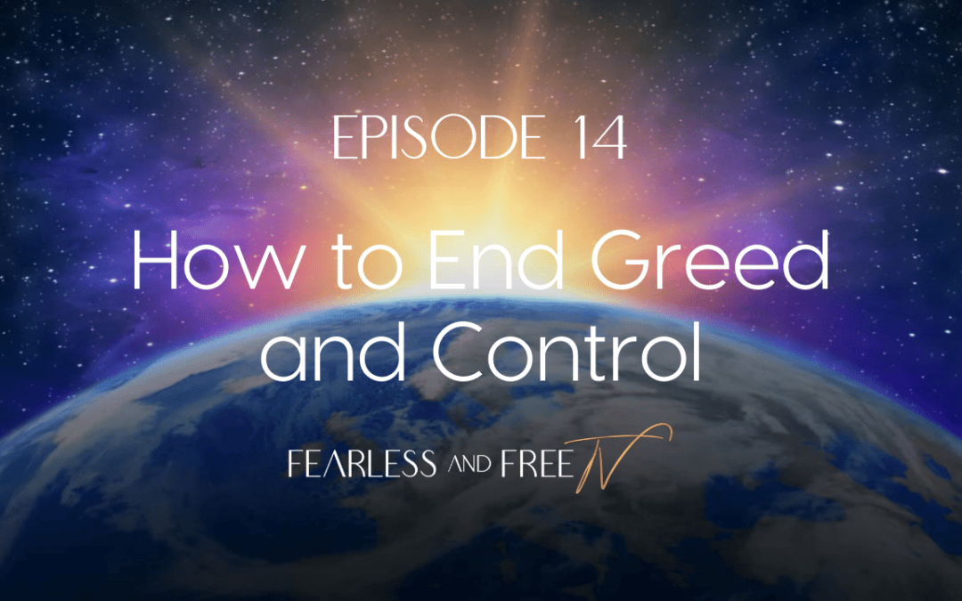 How to End Greed and Control – Yeshuah