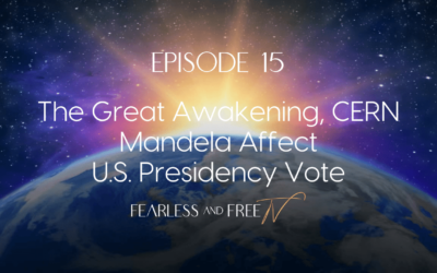 The Great Awakening, CERN, Mandela Affect, U.S. Presidency Vote