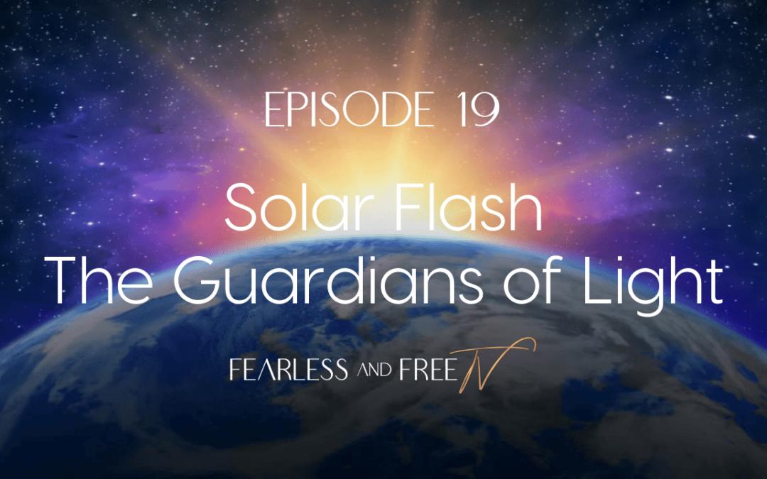 Solar Flash – The Guardians of Light