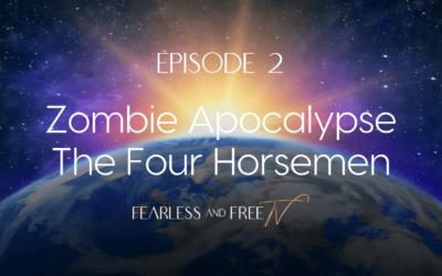 Zombie Apocalypse – The Four Horsemen